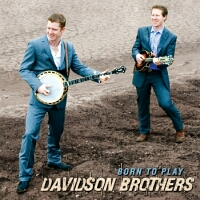 Davidson Brothers, Born to Play
