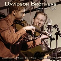 Davidson Brothers, Stay All Night